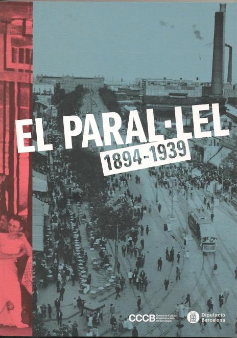 EL PARAL·LEL 1894-1939 | IN FERNEM LAND