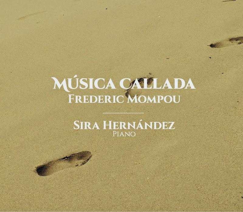 Musica Callada de Mompou Cd de Sira Hernandez